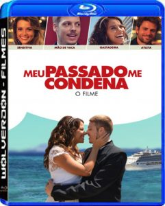 Meu Passado me Condena Torrent (2013) Bluray 720p Nacional – Download