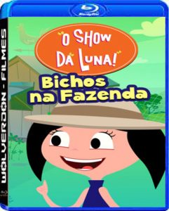 O Show da Luna: Bichos na Fazenda Torrent (2019) Nacional WEB-DL 720p | 1080p – Download