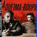À Queima-Roupa Torrent (2019) Dublado / Dual Áudio BluRay 720p e 1080p – Download