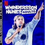 Whindersson Nunes – Adulto Torrent (2019) Nacional WEB-DL 1080p – Download