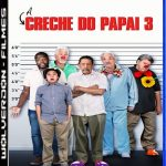 A Creche do Papai 3 Torrent (2019) Legendado WEB-DL 720p | 1080p – Download