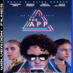 O Aplicativo Torrent (2019) Dual Áudio 5.1 WEB-DL 720p e 1080p Dublado Download