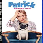 Patrick – Aprendendo a Amar Torrent (2019) BluRay 720p e 1080p Dublado / Dual Áudio Download