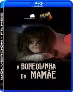 A Bonequinha da Mamãe Torrent (2017) Nacional WEB-DL 1080p FULL HD Download