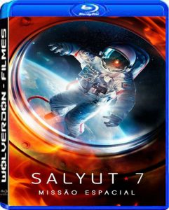 Salyut 7 – Missão Espacial Torrent (2020) Dual Áudio 5.1 BluRay 720p e 1080p FULL HD Download