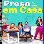 Preso em Casa Torrent (2020) Dual Áudio / Dublado WEB-DL  1080p – Download