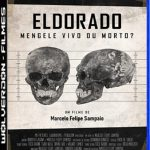 Eldorado: Mengele Vivo ou Morto? Torrent (2020) Nacional WEB-DL 1080p FULL Download