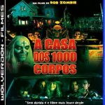 A Casa dos 1000 Corpos Torrent (2003) Dublado / Trial Áudio Bluray 720p Download