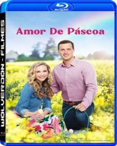 Amor de Páscoa Torrent (2020) Dual Áudio / Dublado WEB-DL 1080p FULL HD – Download