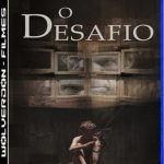 O Desafio Torrent (2020) Dual Áudio / Dublado WEB-DL 720p e 1080p – Download