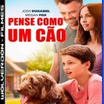 Pense Como um Cão Torrent (2020) Dual Áudio / Dublado BluRay 1080p – Download
