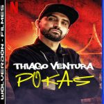 Thiago Ventura: POKAS Torrent (2020) WEB-DL 1080p Nacional Download