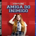 ViihTube: Amiga do Inimigo Torrent (2020) Nacional WEB-DL 1080p – Download