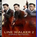 Line Walker 2: Espião Invisível Torrent (2020) Dual Áudio 5.1 / Dublado BluRay 720p e 1080p – Download