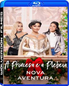 A Princesa e a Plebeia: Nova Aventura Torrent (2020) Dual Áudio 5.1 / Dublado WEB-DL 1080p – Download