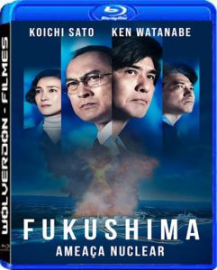Fukushima – Ameaça Nuclear Torrent (2020) Dual Áudio 5.1 / Dublado BluRay 720p | 1080p Download