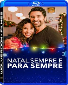 Natal Sempre e Para Sempre Torrent (2020) Dual Áudio / Dublado WEB-DL 1080p FULL HD – Download