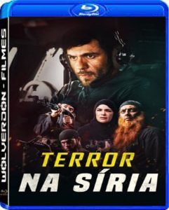 Terror na Síria Torrent (2021) Dual Áudio 5.1 / Dublado WEB-DL 1080p – Download